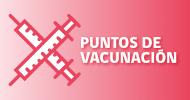 Puntos de Vacunación